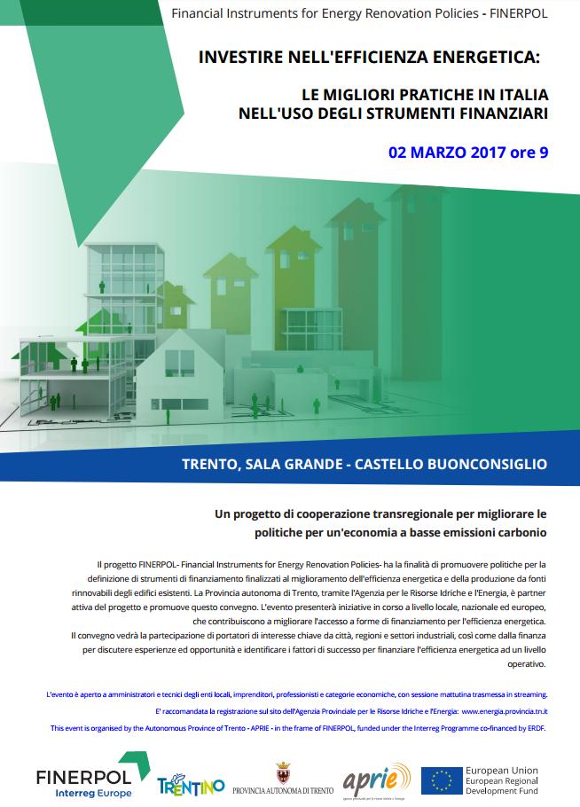 INVESTIRE NELL'EFFICIENZA ENERGETICA: LE MIGLIORI PRATICHE IN ITALIA NELL'USO DEGLI STRUMENTI FINANZIARI- GIOVEDÌ 2 MARZO - CASTELLO DEL BUONCONSIGLIO TRENTO