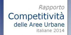 Rapporto sulla Competitività delle Aree Urbane